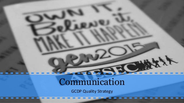 GCDP Quality Strategy - Communication Issue