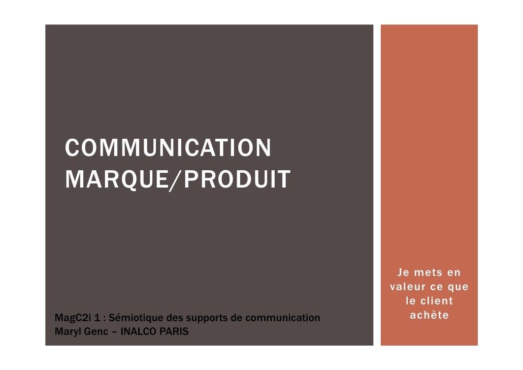 COMMUNICATION MARQUE/PRODUIT                                                       Je mets en                             ...