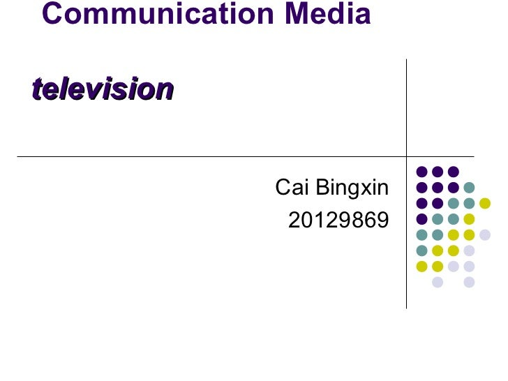 Communication media television