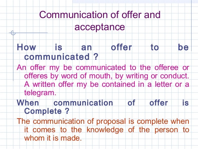 Communication of offer_and_acceptance