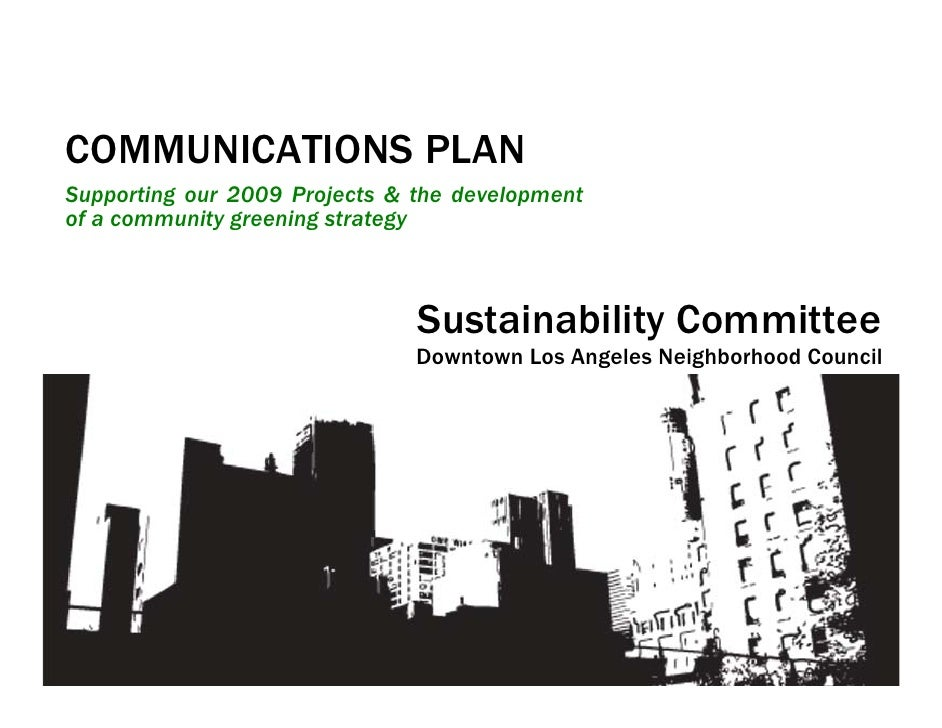 COMMUNICATIONS PLAN Supporting our 2009 Projects & the development of a community greening strategy                       ...