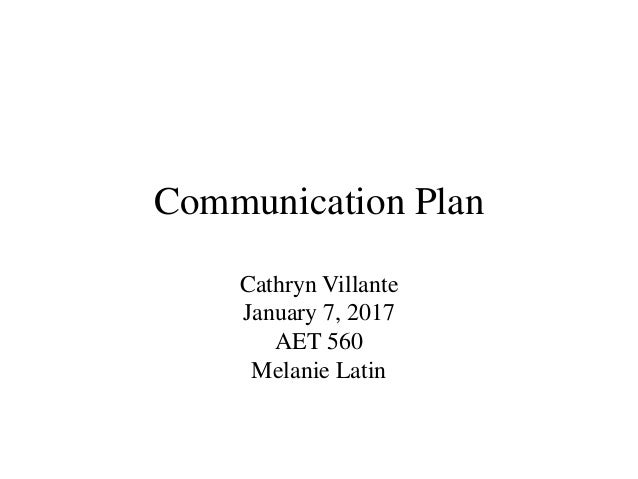 mgmt404 week 7 communication plan Mgmt404 week 1- 8 course projects latest 2017 november week 7 due week 7: communication plan according to the pmbok guide, the communications planning process determines the information and communications needs of the stakeholders.