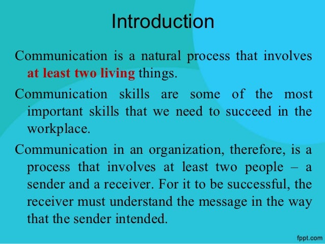 effective communication in organizations You need to master oral and written communication to be an effective communicator for your organization by mastering these five simple communication strategies you can ensure that you are a key communicator in your office effective communication is critical to ensure personal data is.