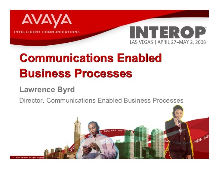 Communications Enabled Business Processes