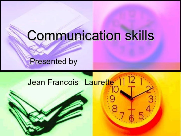 Communications skills