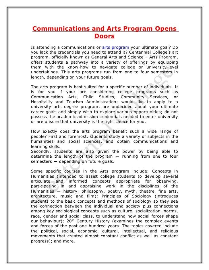 Communications and Arts Program Opens                DoorsIs attending a communications or arts program your ultimate goal...