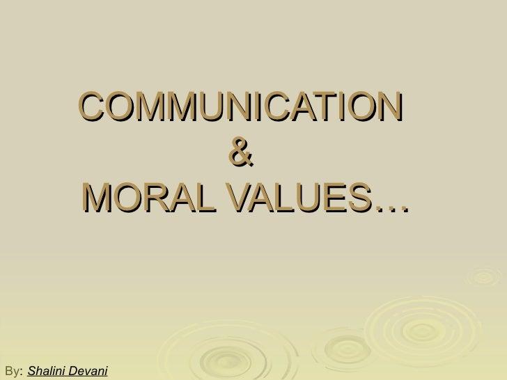 Communication skill & moral value