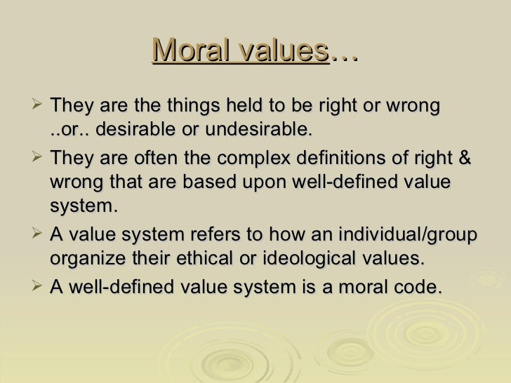 extempore presentation on moral values Ethics and values ppt - free download as key leadership with appropriate values establishes the moral compass that guides the organization through the.