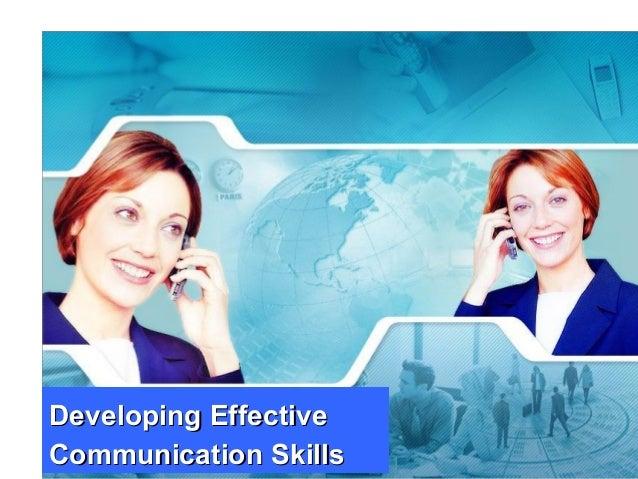 1www.exploreHR.org Developing EffectiveDeveloping Effective Communication SkillsCommunication Skills