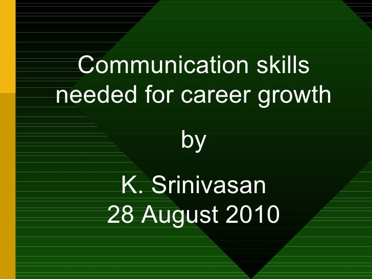 Communication skills needed for career growth