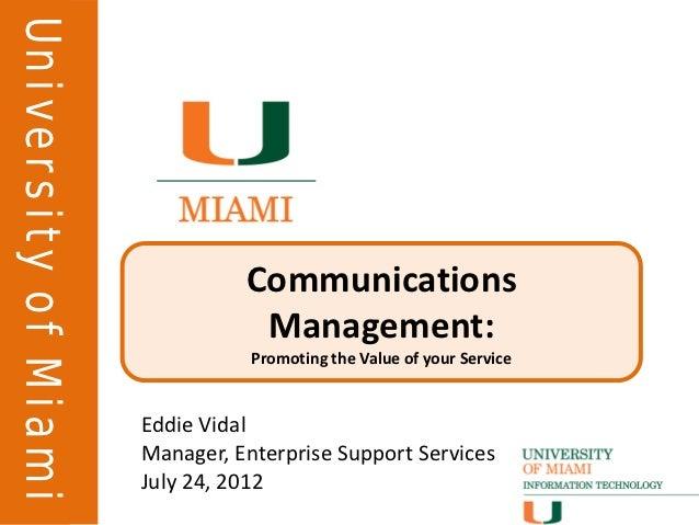University of MiamiUniversity of Miami                                Communications                                 Manag...