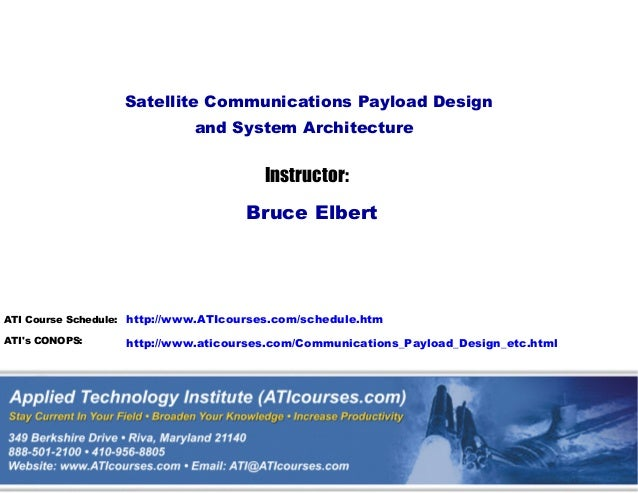 http://www.ATIcourses.com/schedule.htmhttp://www.aticourses.com/Communications_Payload_Design_etc.htmlATI Course Schedule:...