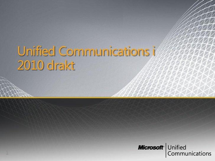 Unified Communications i     2010 drakt     1