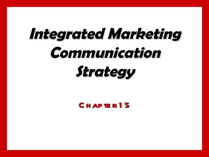 Integrated Marketing Communication Strategy Chapter 15