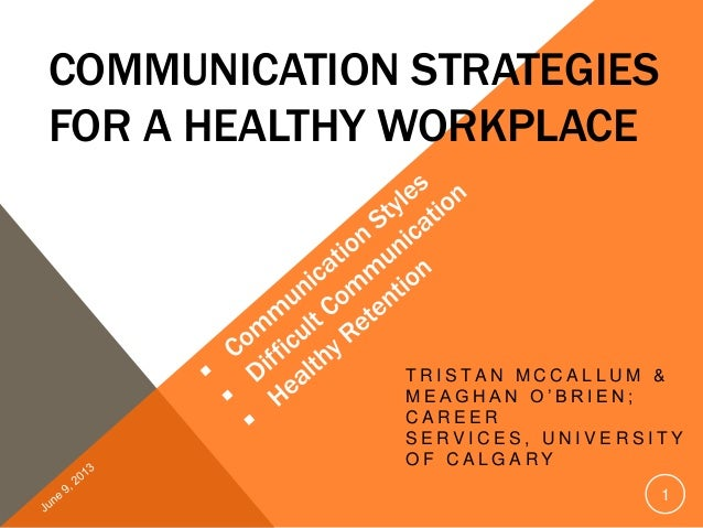 Communication Strategies for a Healthy Workplace