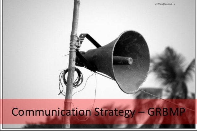 Communication Strategy – GRBMP