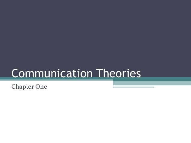 Communication Theories Chapter One