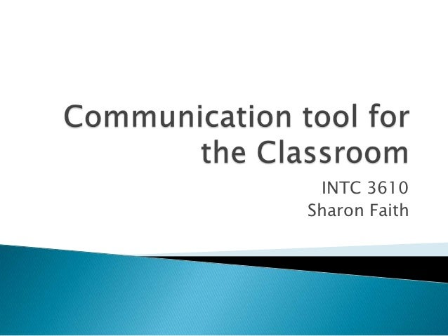 Communication tools for the classroom ppt