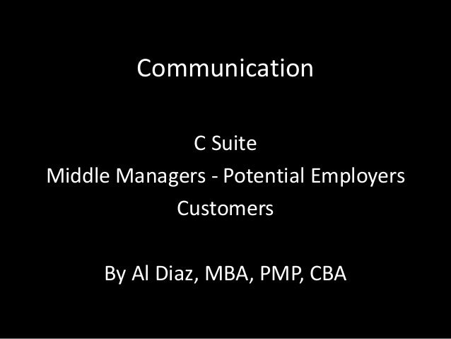 Communication with c suite stakeholders potential employers