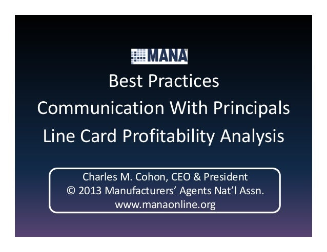 Best PracticesCommunication With Principals Line Card Profitability Analysis      Charles M. Cohon, CEO & President   © 20...