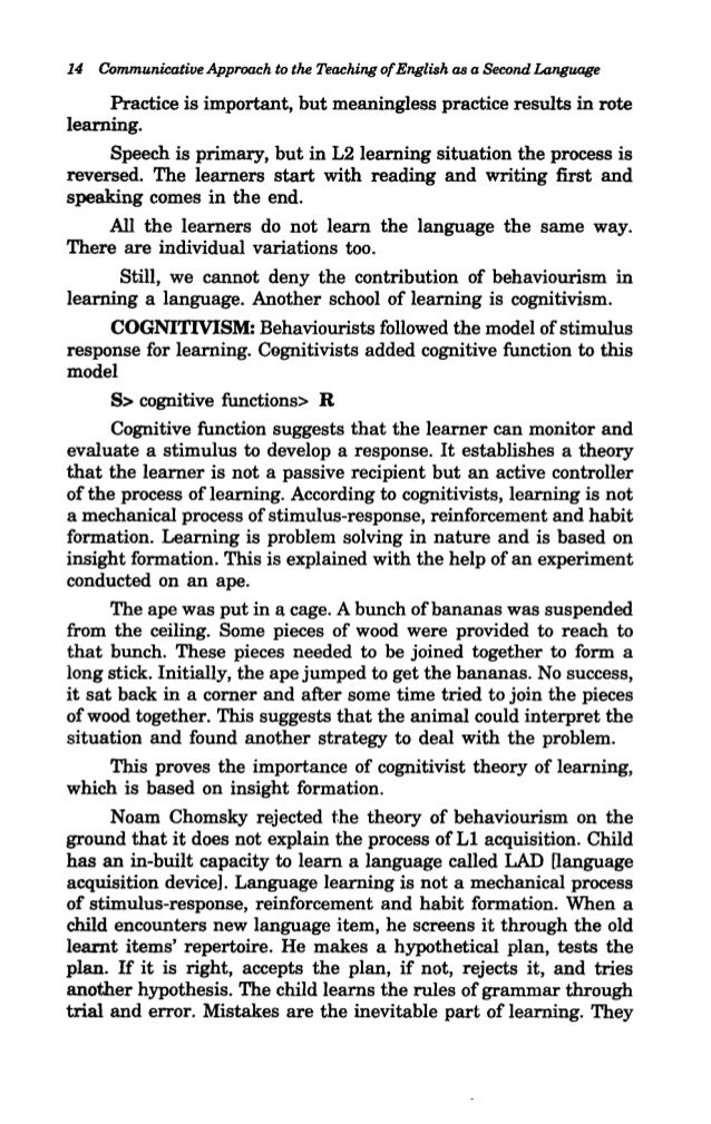 the communicative approach in english language teaching english language essay Dear friend by communicative language teaching we mean an umbrella approach to teaching language to second and foreign language students philosophically its origin lies in revolutionary work of chomsky who rejected structural approach and led dell hymes develop more progressive outlook to teaching language.