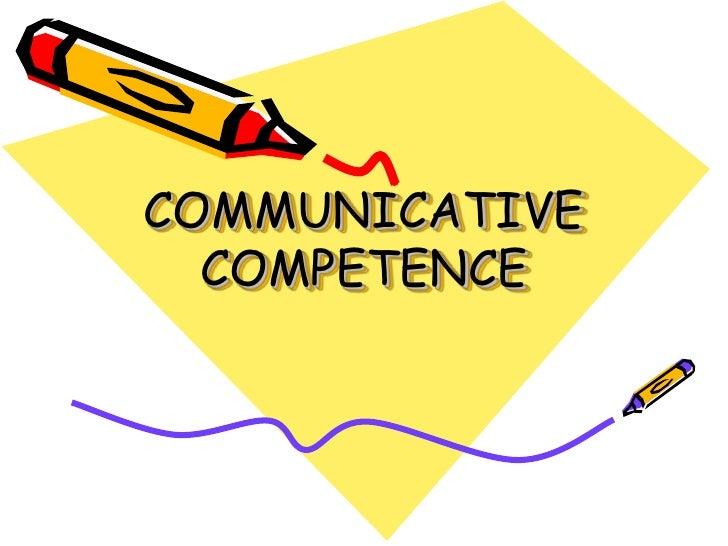 Communicative Competence I