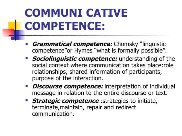 communicative language teaching and communicative competence 2018-6-21 a pedagogical framework for communicative competence: content specifications and guidelines for communicative language teaching marianne celce,murcia, zoltan domyei & sarah thurrell.
