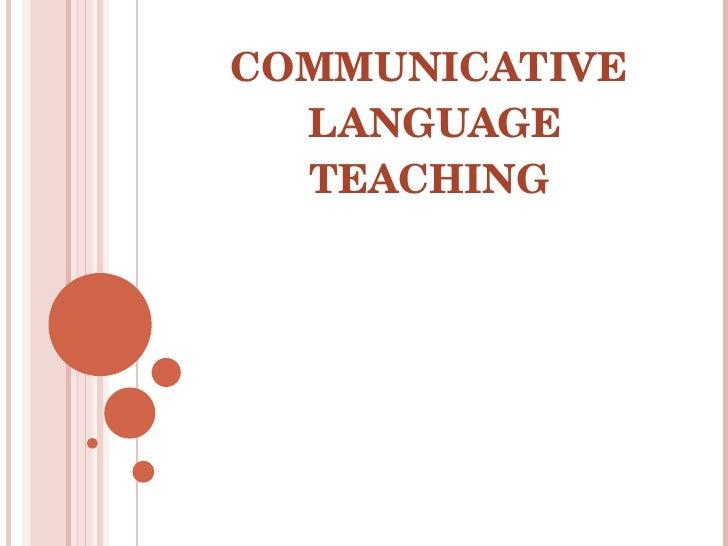 communicative language teaching approach Characteristics of communicative language teaching communicative language teaching in-service training programme, its benefits, and communicative approach.
