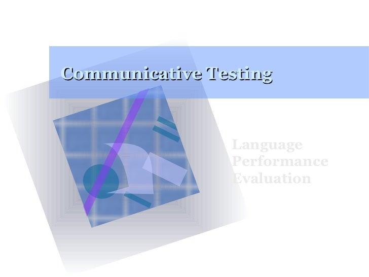Communicative Testing Language Performance Evaluation