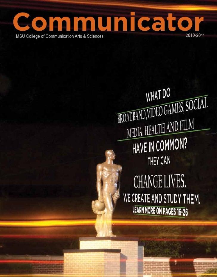 Communicator MSU College of Communication Arts & Sciences   2010-2011