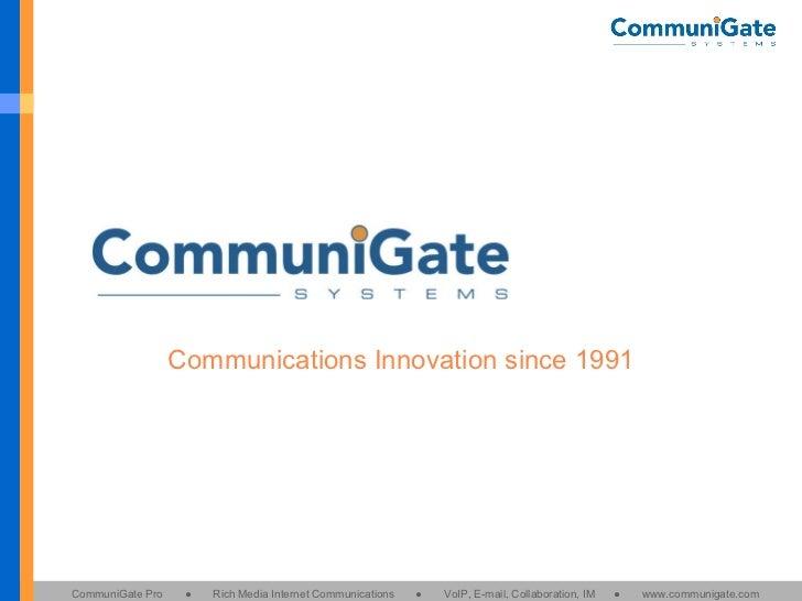 Communications Innovation since 1991
