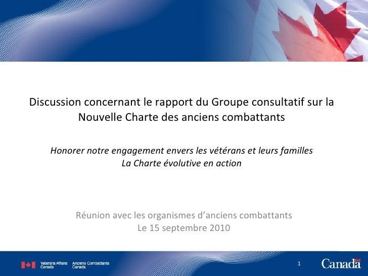 Discussion concernant le rapport du Groupe consultatif sur la Nouvelle Charte des anciens combattants Honorer notre engage...