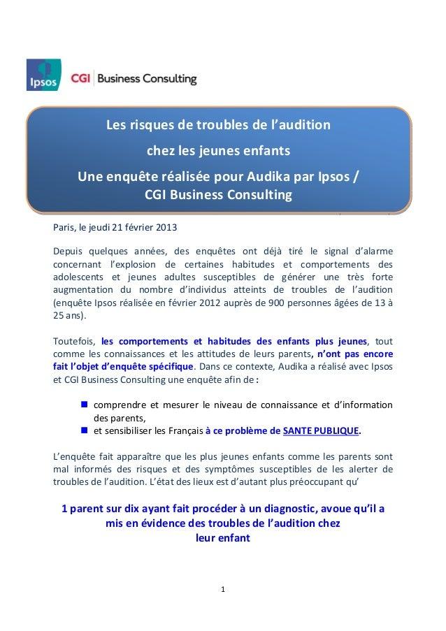 Les risques de troubles de l'audition                       chez les jeunes enfants      Une enquête réalisée pour Audika ...