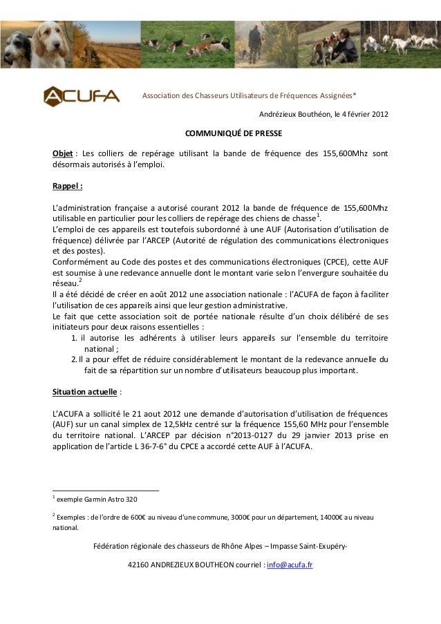 Association des Chasseurs Utilisateurs de Fréquences Assignées* Andrézieux Bouthéon, le 4 février 2012  COMMUNIQUÉ DE PRES...
