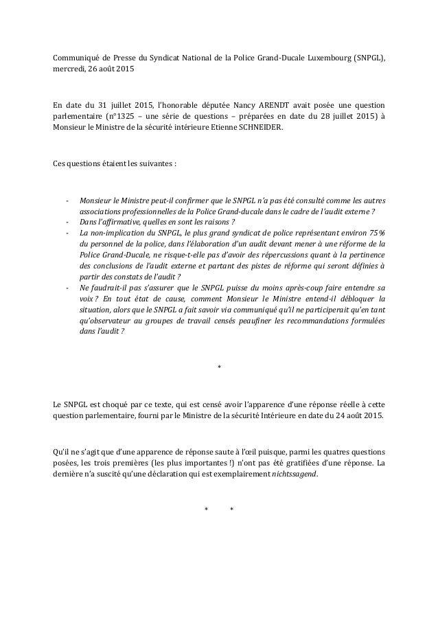 Communiqué de Presse du Syndicat National de la Police Grand-Ducale Luxembourg (SNPGL), mercredi, 26 août 2015 En date du ...