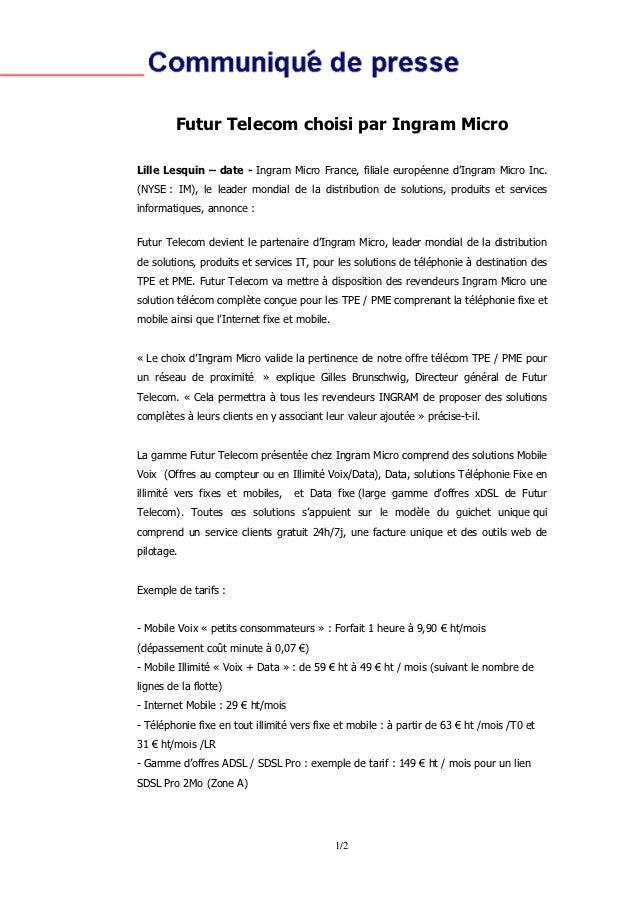 Futur Telecom choisi par Ingram MicroLille Lesquin – date - Ingram Micro France, filiale européenne d'Ingram Micro Inc.(NY...