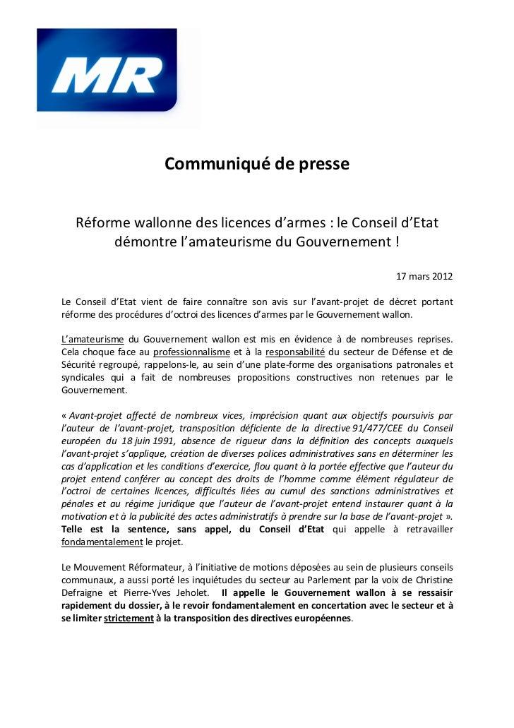 Communiqué de presse   Réforme wallonne des licences d'armes : le Conseil d'Etat        démontre l'amateurisme du Gouverne...