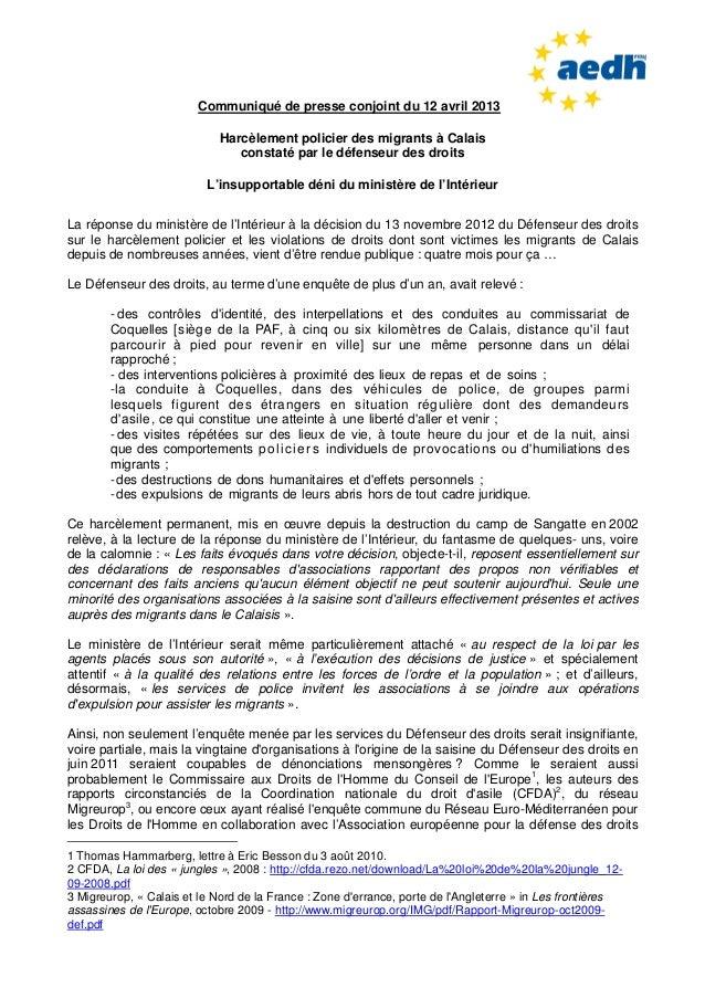 Communiqué de presse conjoint du 12 avril 2013Harcèlement policier des migrants à Calaisconstaté par le défenseur des droi...