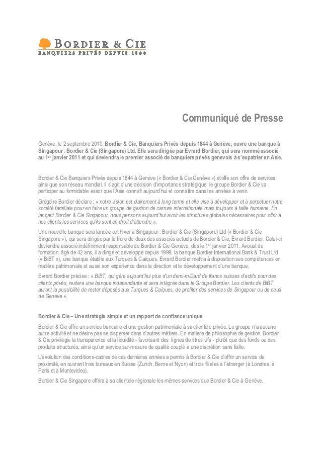 Communiqué de PresseGenève, le 2 septembre 2010. Bordier & Cie, Banquiers Privés depuis 1844 à Genève, ouvre une banque àS...