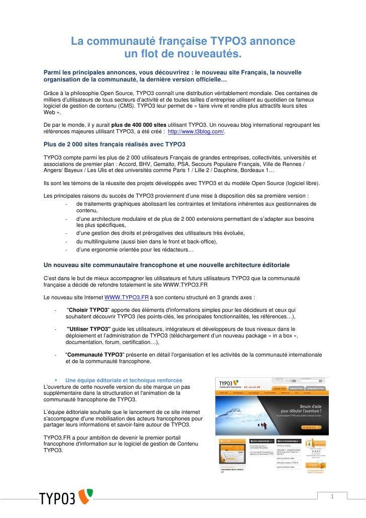 La communauté française TYPO3 annonce                   un flot de nouveautés.Parmi les principales annonces, vous découvr...