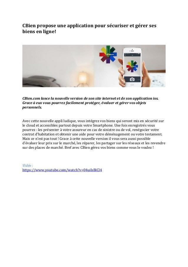 CBien propose une application pour sécuriser et gérer ses biens en ligne!  CBien.com lance la nouvelle version de son site...
