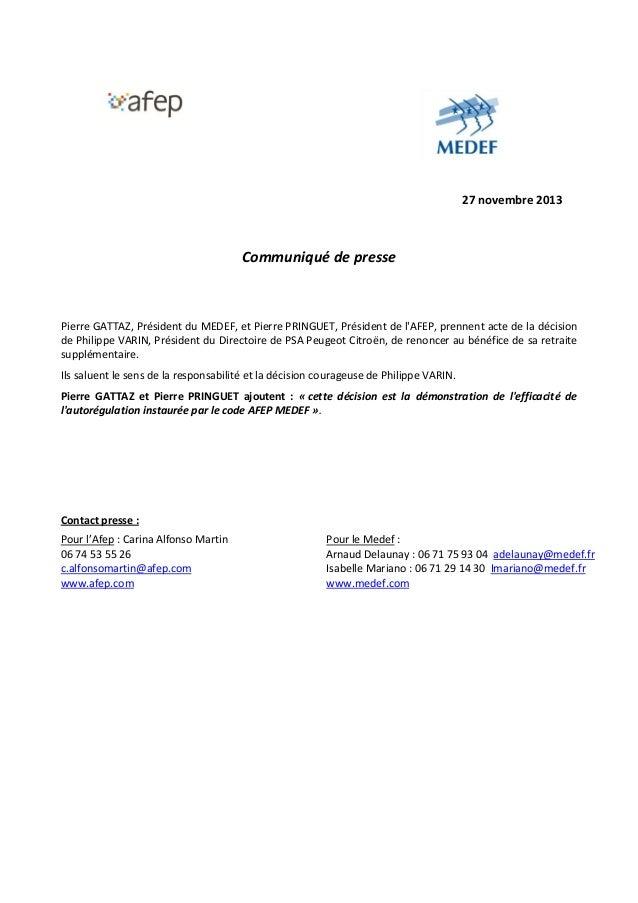 27 novembre 2013  Communiqué de presse  Pierre GATTAZ, Président du MEDEF, et Pierre PRINGUET, Président de l'AFEP, prenne...