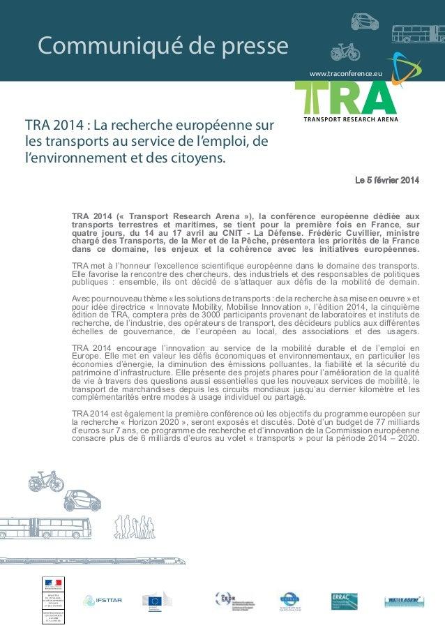 www.traconference.eu Communiqué de presse European Road Transport Research Advisory Council Second Announcement TRA 2014 (...