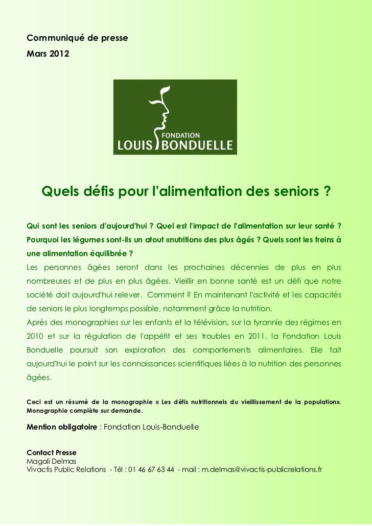 Communiqué de presseMars 2012    Quels défis pour lalimentation des seniors ?Qui sont les seniors daujourdhui ? Quel est l...