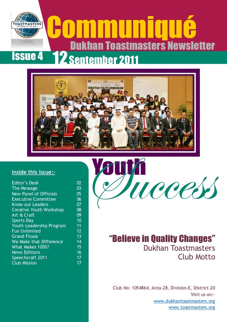 "Communiqué           Dukhan Toastmasters NewsletterIssue 4 12 September 2011Inside this issue:-Editor""s DeskThe MessageNew..."