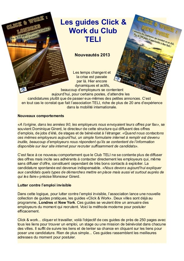 Les guides Click & Work du Club TELI Nouveautés 2013 Les temps changent et la crise est passée par là. Hier encore dynamiq...