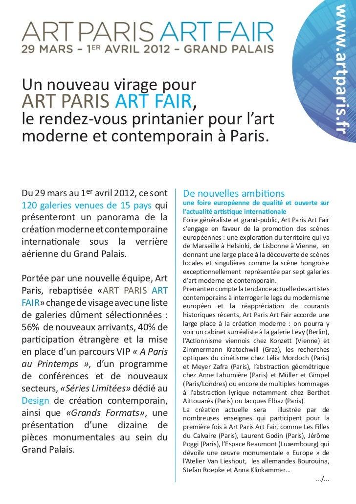 www.artparis.frUn nouveau virage pourART PARIS ART FAIR,le rendez-vous printanier pour l'artmoderne et contemporain à Pari...