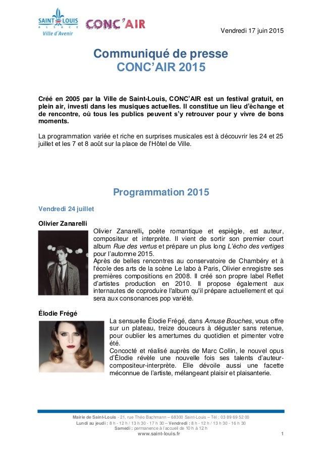 Vendredi 17 juin 2015 Mairie de Saint-Louis - 21, rue Théo Bachmann – 68300 Saint-Louis – Tél : 03 89 69 52 00 Lundi au je...