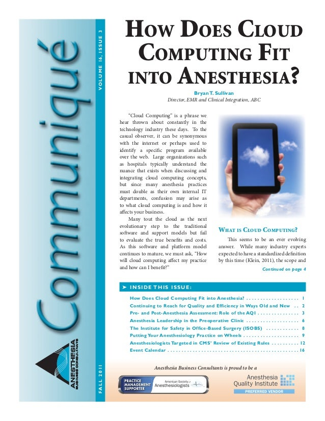 "ANESTHESIA BUSINESSCONSULTANTS 	 ""Cloud Computing"" is a phrase we hear thrown about constantly in the technology industry ..."
