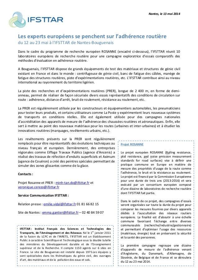 Nantes, le 13 mai 2014 Projet ROSANNE Le projet européen ROSANNE (Rolling resistance, skid resistance, and noise emission ...